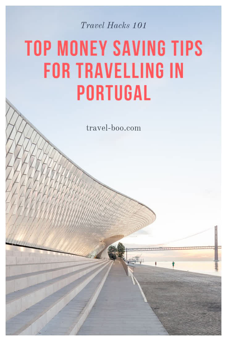Money Savings Tips for Travelling in Portugal