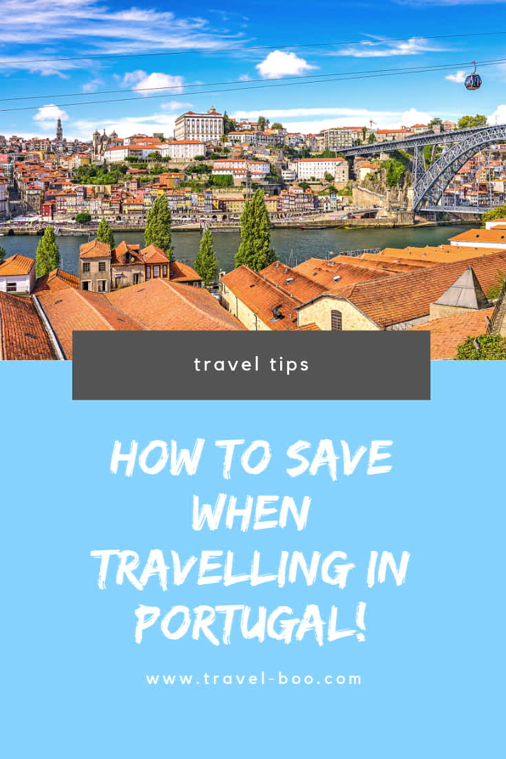 Money Saving Tips Travelling in Portugal