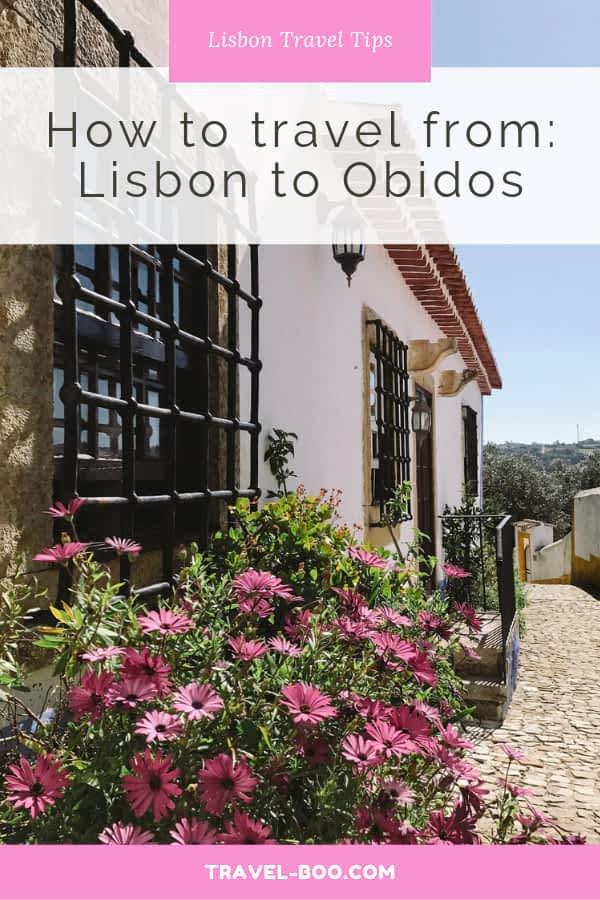 Lisbon to Obidos