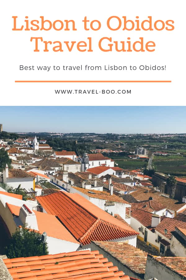 Lisbon to Obidos Travel Guide
