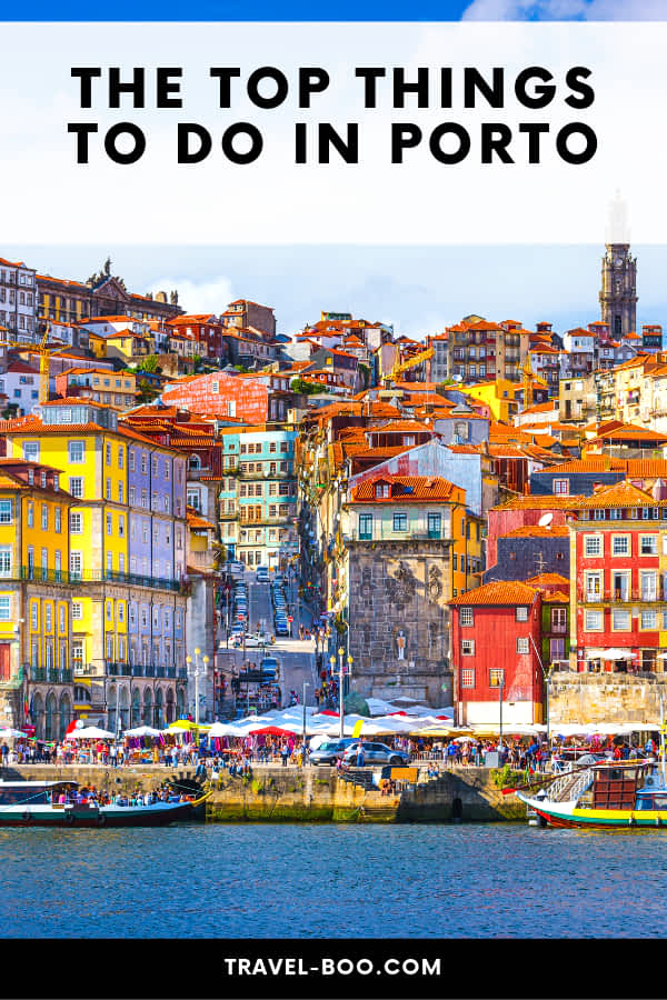 19 Top Things to See & Do in Porto