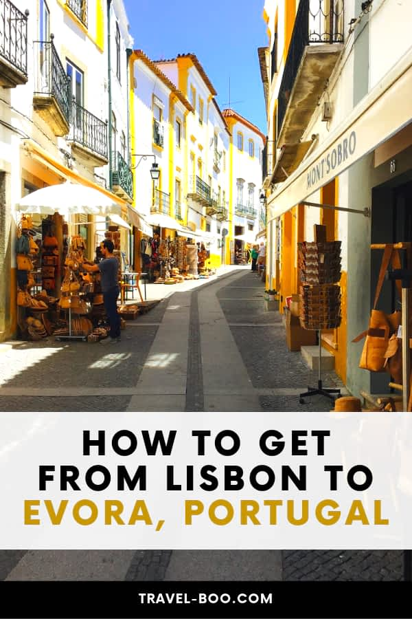 How to get from Lisbon to Evora