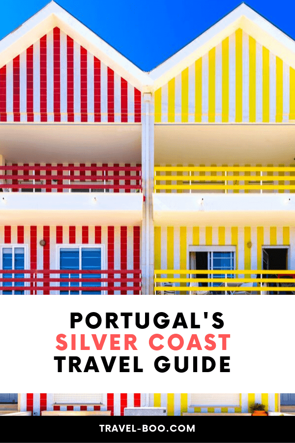 Portugal's Silver Coast - Travel Guide