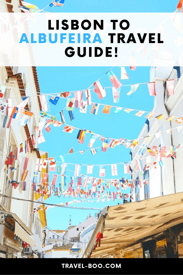 Lisbon to Albufeira Portugal - Travel Guide