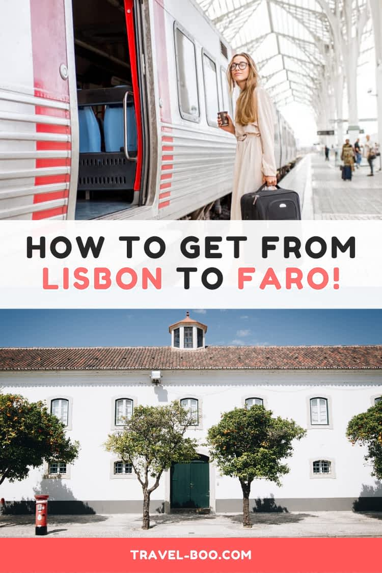 How to get From Lisbon to Faro, Portugal!