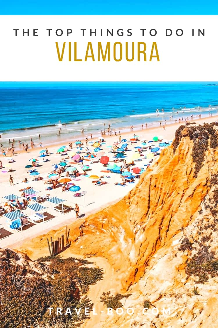 The Top Things to see & do in Vilamoura, Portugal