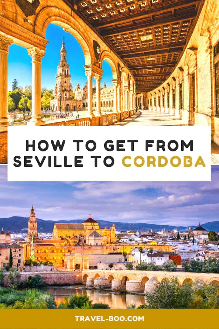 How to get from Seville to Cordoba in Spain | Spain Travel | Spain Travel Guides | Spain Travel Tips | Seville Spain | Cordoba Spain | Spain Vacations