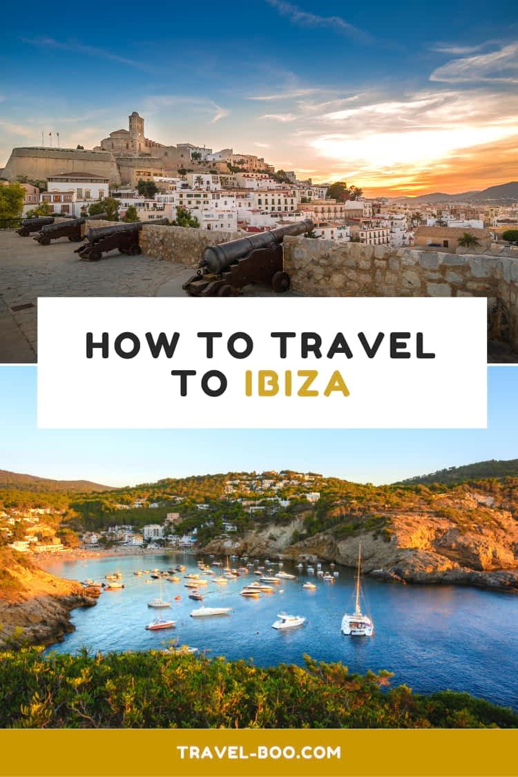 How to get to Ibiza, Spain. Spain Travels | Spain Travel Tips | Spain Travel Guides | Spain Travel Itinerary | Europe Travel | European Travels | Spain Bucketlist
