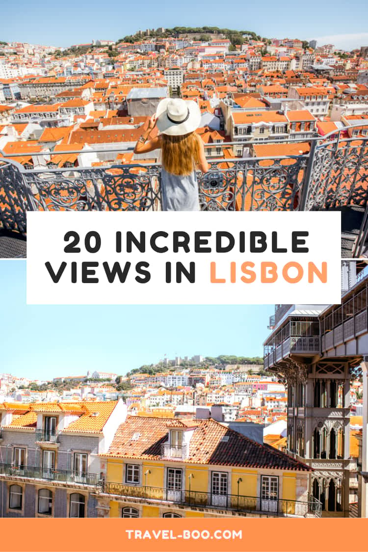 20 Incredible Viewpoints and Views in Lisbon | Lisbon Travel | Lisbon Travel Guides | Lisbon Portugal | Portugal Travel | Europe Travel Destinations | Europe Travel Guides | Things to do in Lisbon
