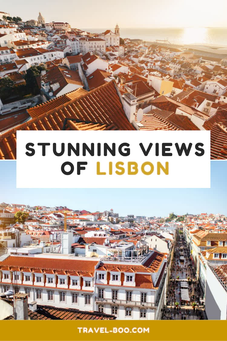Stunning Viewpoints and Views in Lisbon | Lisbon Travel | Lisbon Travel Guides | Lisbon Portugal | Portugal Travel | Europe Travel Destinations | Europe Travel Guides | Things to do in Lisbon